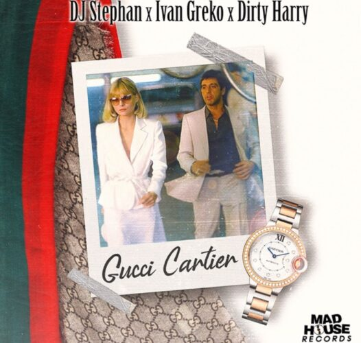 Gucci Cartier: Νέο hit από DJ Stephan, Ivan Greko & Dirty Harry