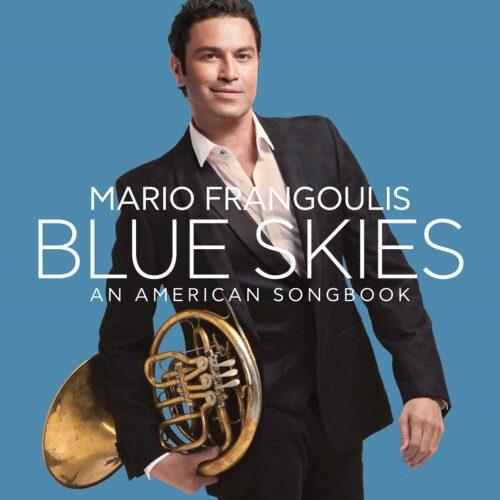 «Blue Skies» An American Songbook: Έρχεται το νέο άλμπουμ του Μάριου Φραγκούλη