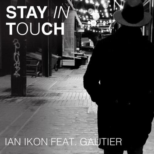 Ian Ikon - Stay In Touch (feat. Gautier) || Mια εναλλακτική μπαλάντα που ξεχωρίζει