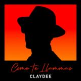 Claydee - Como Te Llamas | New music video