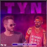 Pres x Whyme - TYN (Thank You Next) | Νέο single