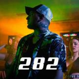 """Ξάφνιασε τους fans του με την κυκλοφορία του νέου του single """"282"""""""