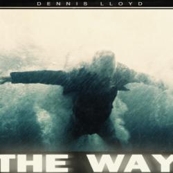 The Way: Νέο summer hit από τον Dennis Lloyd