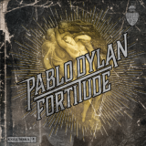 Fortitude: Νέο EP από τον Pablo Dylan
