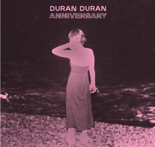 Duran Duran - Anniversary | 'Eνα τραγούδι για τα 40 τους χρόνια
