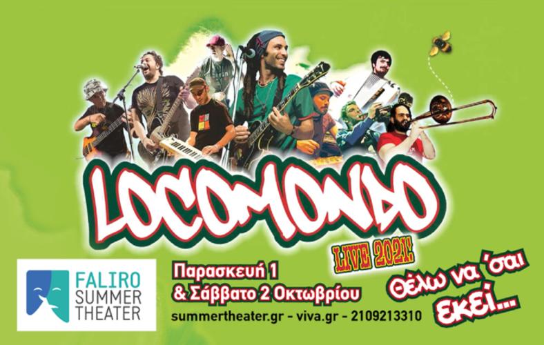 Οι Locomondo live στο Faliro Summer Theater